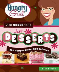 Hungry Girl 200 Under 200 Just Desserts Book PDF