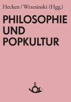 Philosophie und Popkultur PDF