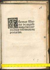 Thomas Murner de augustiniana hieronymianaq[ue] reformatione poetarum