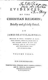 Evidences of the Christian Religion;: Briefly and Plainly Stated, Volume 2
