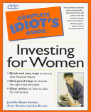 The Complete Idiot's Guide to Investing for Women