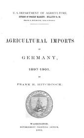 Agricultural imports of Germany, 1897-1901