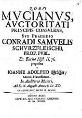 Mucianus, auctoritati principis consulens