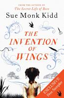 THE INVENTION OF WINGS  Exclusive Free Chapter Sampler PDF