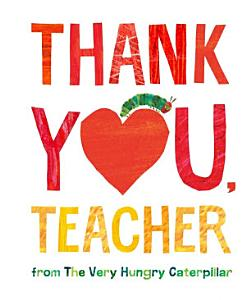 Thank You  Teacher from the Very Hungry Caterpillar PDF