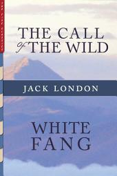 The Call of the Wild & White Fang: Illustrated