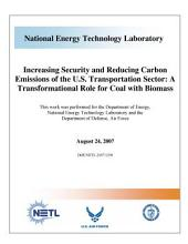 Increasing Security and Reducing Carbon Emissions of the U. S. Transportation Sector: Transformational Role for Coal with Biomass