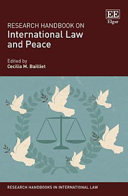 Research Handbook on International Law and Peace PDF