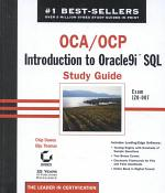 OCA / OCP: Introduction to Oracle9i SQL Study Guide