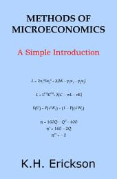 Methods of Microeconomics: A Simple Introduction
