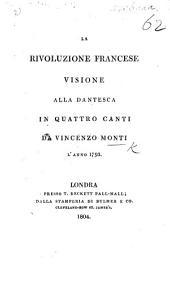 La Rivoluzione francese. Visione alla dantesca in quattro canti (composta in occasione della morte di Ugo Bass-ville). [Edited by Thomas J. Mathias.]