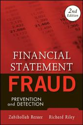Financial Statement Fraud: Prevention and Detection, Edition 2
