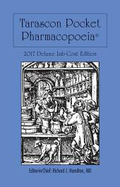 Tarascon Pocket Pharmacopoeia 2017 Deluxe Lab-Coat Edition: Edition 18