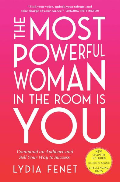 Download The Most Powerful Woman in the Room Is You Book