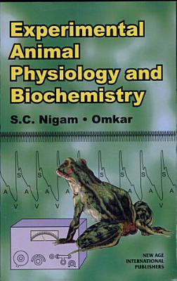 Experimental Animal Physiology And Biochemistry PDF