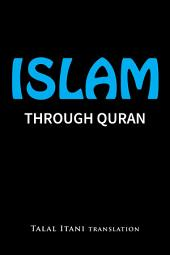 Islam: Through Quran