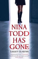 Nina Todd Has Gone