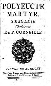 Polyeucte martyr, tragedie chretienne. Wien 1752