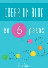 Como crear un blog en 6 pasos: Guía de WordPress para creación de Blogs 2016 en Español