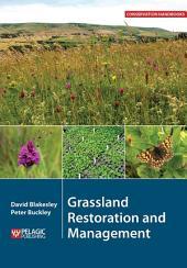 Grassland Restoration and Management