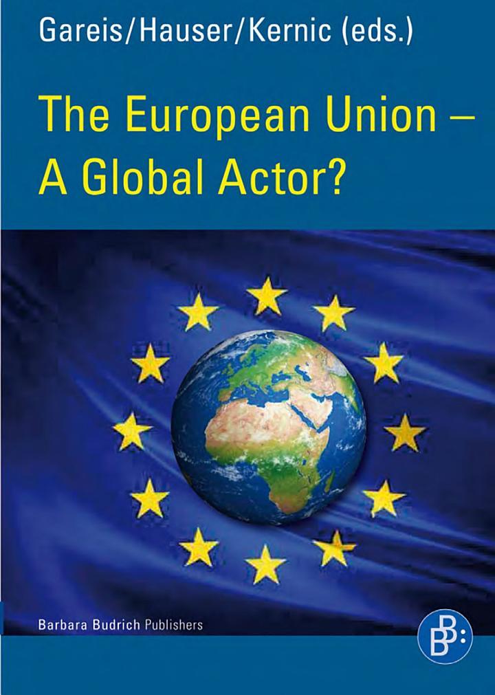 The European Union – A Global Actor?