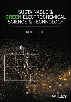 Sustainable and Green Electrochemical Science and Technology