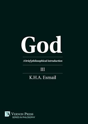God  A brief philosophical introduction III