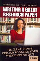 The High School Student s Guide to Writing a Great Research Paper PDF