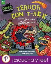 Terror con T-Rex: Empieza la Leyenda de los Supersaurios...