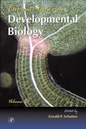 Current Topics in Developmental Biology: Volume 50