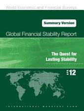 Global Financial Stability Report, April 2012: The Quest for Lasting Stability
