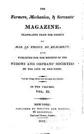 The Farmers, Mechanics, & Servants' Magazine: Volume 2