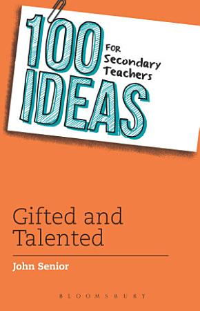 100 Ideas for Secondary Teachers  Gifted and Talented PDF