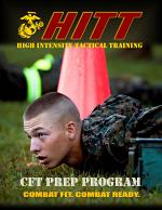 USMC Physical Fitness Publications Combined: High Intensity Tactical Training (HITT) Combat Fitness Test (CFT) Prep Program And Guidance; And Water Survival School Aquatic Strength Training Program
