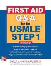 First Aid Q&A for the USMLE Step 1, Third Edition: Edition 3