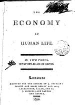 The Economy of Human Life. In Two Parts