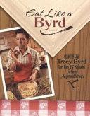 Eat Like A Byrd