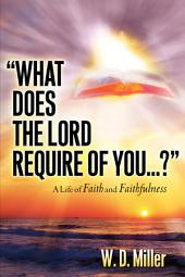 What Does the Lord Require of You...?