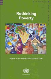 Rethinking Poverty: Report on the World Social Situation 2010