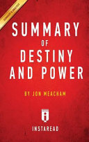 SUMMARY OF DESTINY AND POWER Book