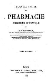 Nouveau traité de pharmacie: théorique et pratique, Volume2