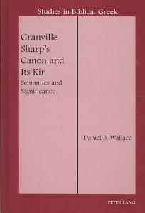 Granville Sharp s Canon and Its Kin Book