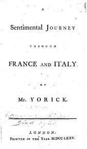 A Sentimental Journey Through France and Italy. By Mr. Yorick