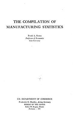 The Compilation of Manufacturing Statistics