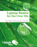 Laptop Basics for the Over 50s in Simple Steps