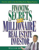 Financing Secrets of a Millionaire Real Estate Investor PDF