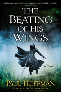 The Beating of His Wings Book