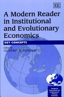A Modern Reader in Institutional and Evolutionary Economics PDF