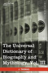 The Universal Dictionary of Biography and Mythology: Iac - Pro