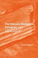 The February Revolution  Petrograd  1917 PDF